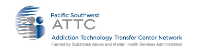 Pacific Southwest Addiction Technology Transfer Center Network